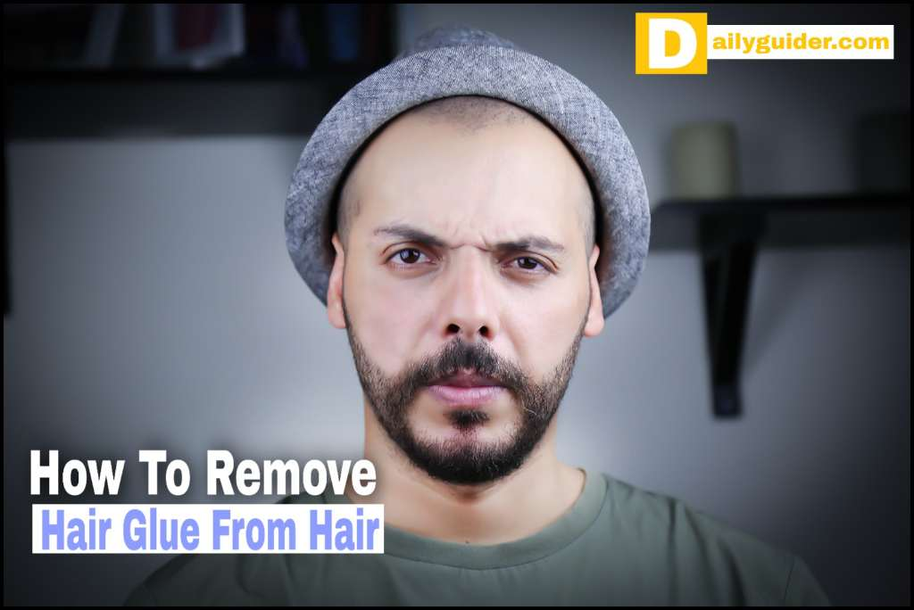 How To Remove Hair Glue From Hair
