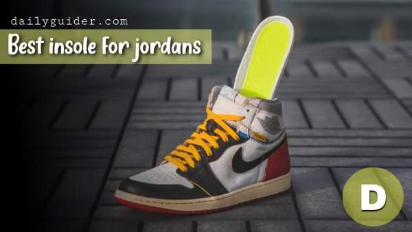 Best insoles for Jordan 1
